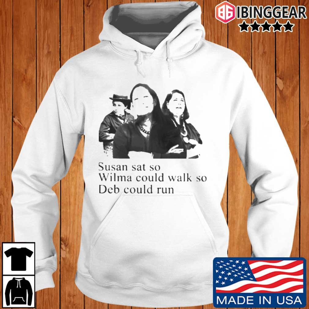 Susan sat so wilma could walk so deb could run Ibinggear hoodie trang