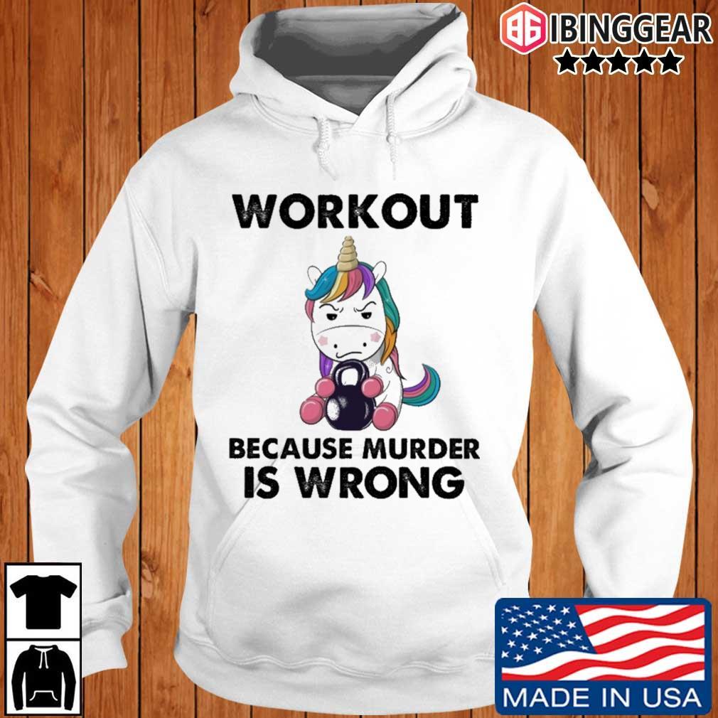 Unicorn workout because murder is wrong rainbow s Ibinggear hoodie trang