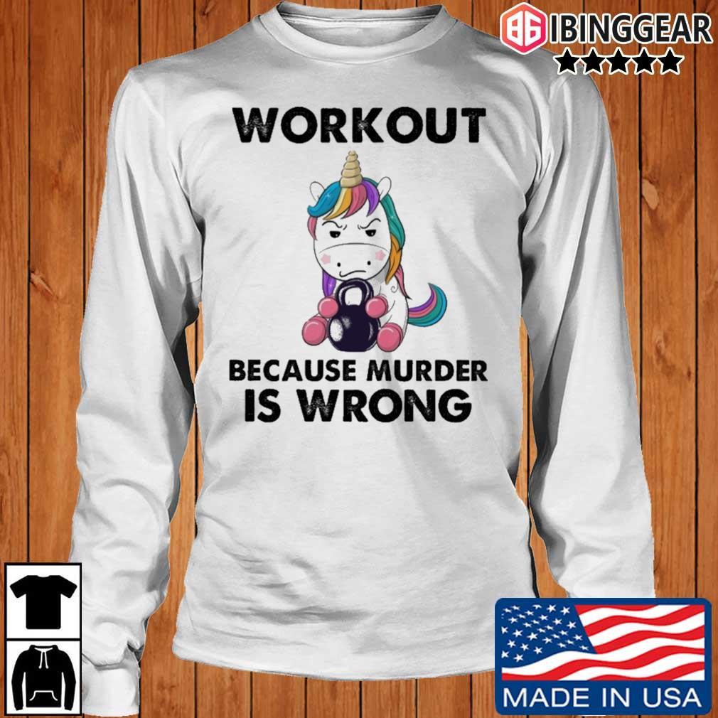 Unicorn workout because murder is wrong rainbow s Longsleeve Ibinggear trang