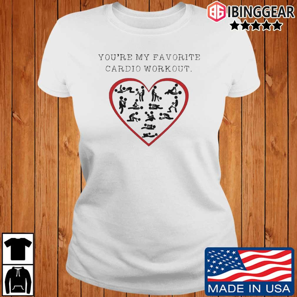 You're my favorite cardio workout Ibinggear ladies trang