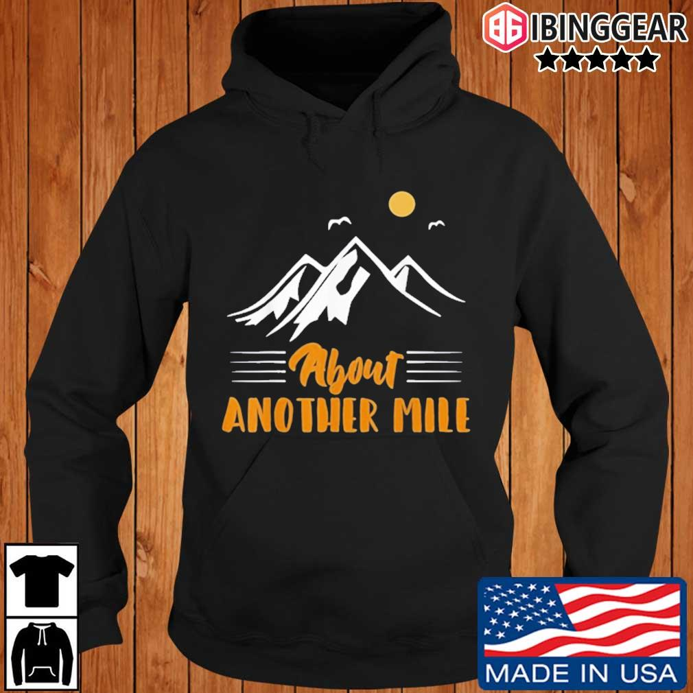 Another mile hiking nature camping adventure Ibinggear hoodie den