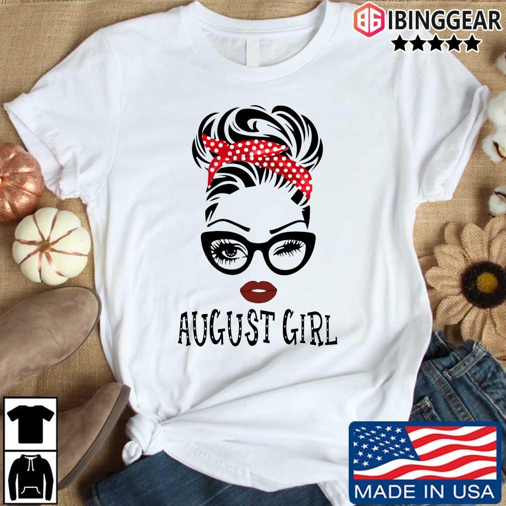 August Girl Face Wink Eye Shirt