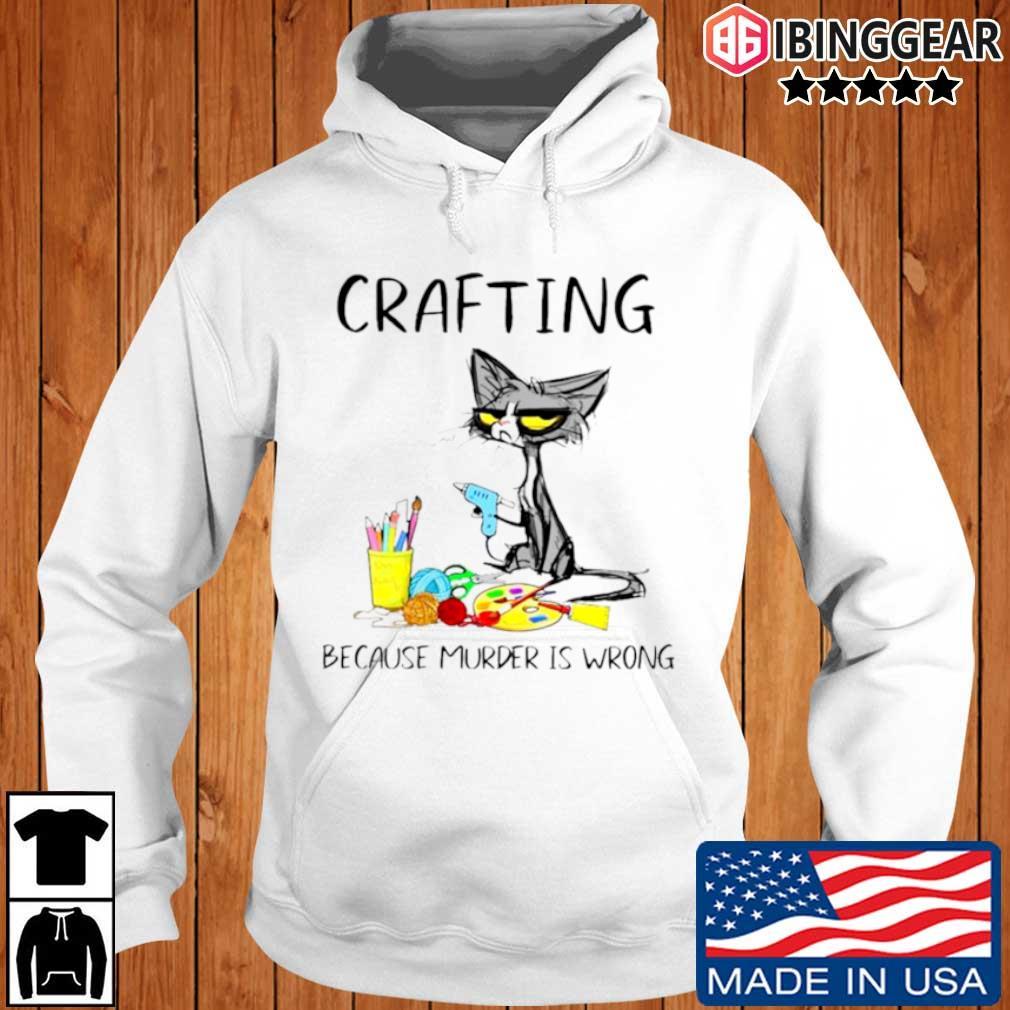 Black cat crafting because murder is wrong Ibinggear hoodie trang