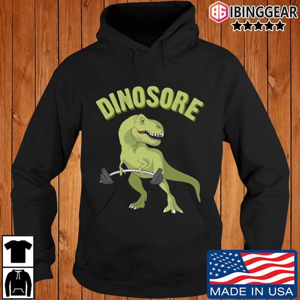 Dinosaur Dinosore Gym Shirt Ibinggear hoodie den