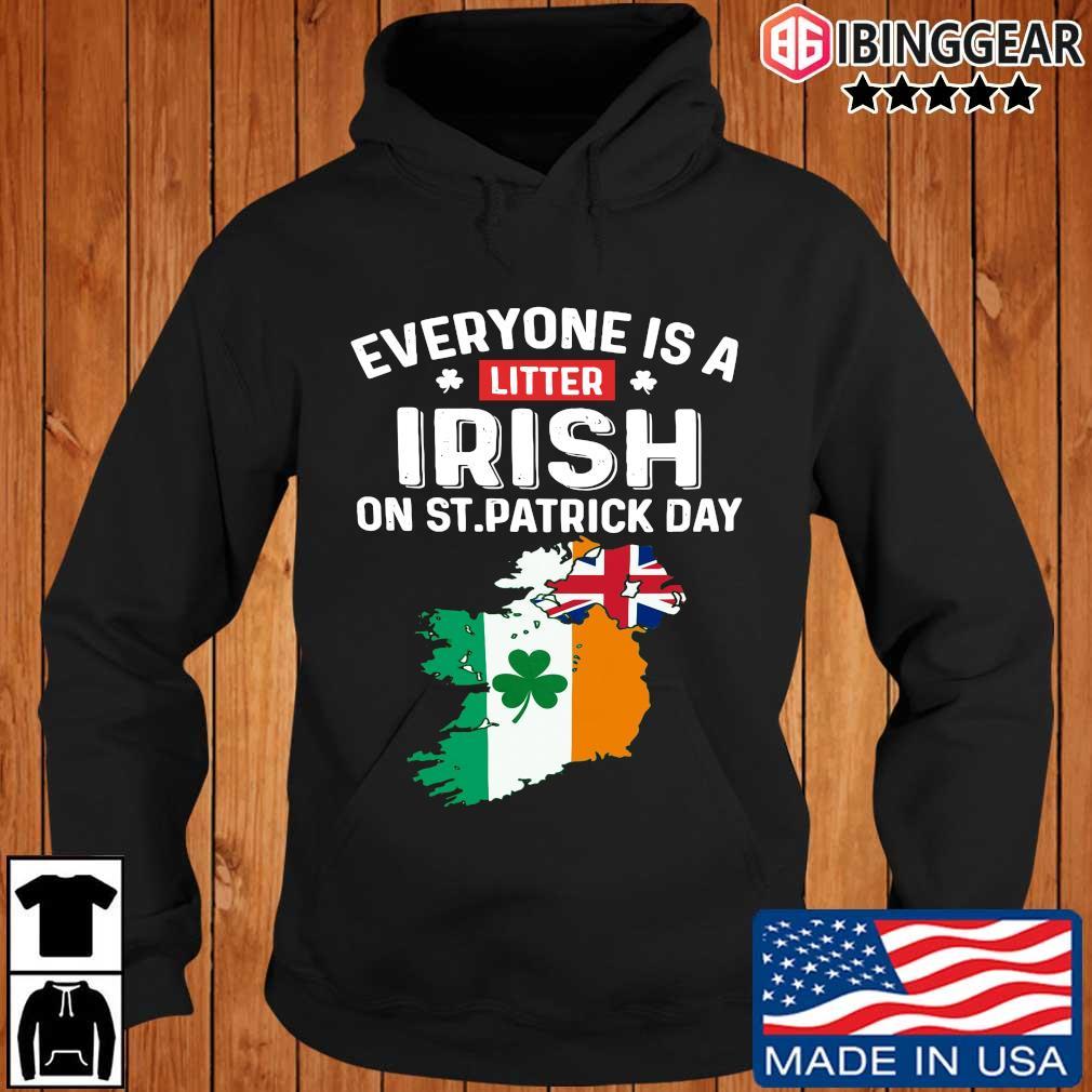 Everyone's a little Irish on St Patrick's Day Is Ireland flag Ibinggear hoodie den