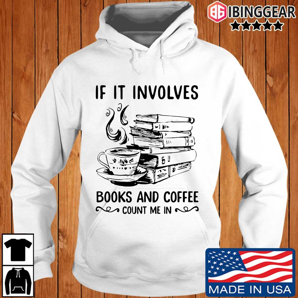 If it involves books and coffee count me in Ibinggear hoodie trang