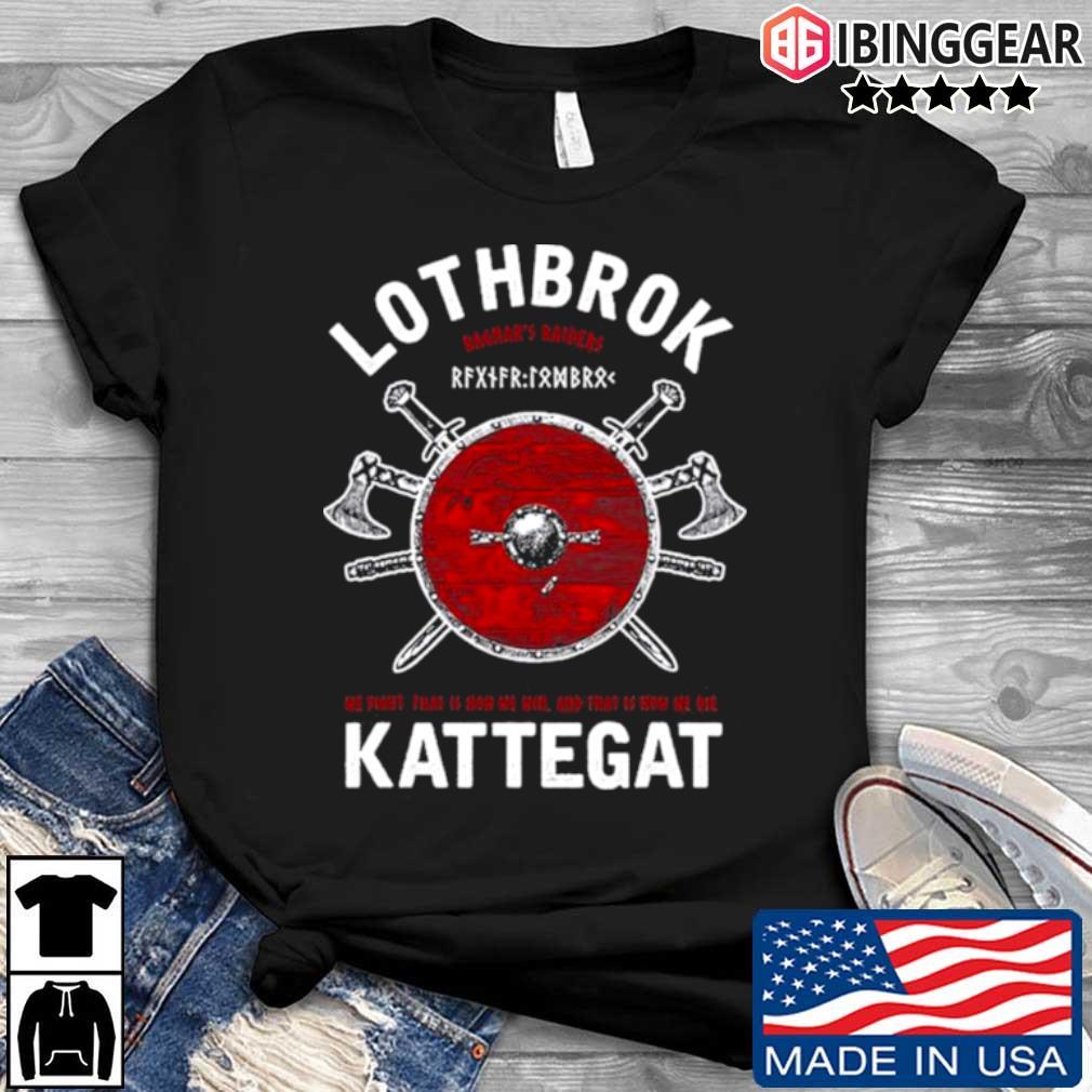 Ragnar lothbrok of kattegat shirt