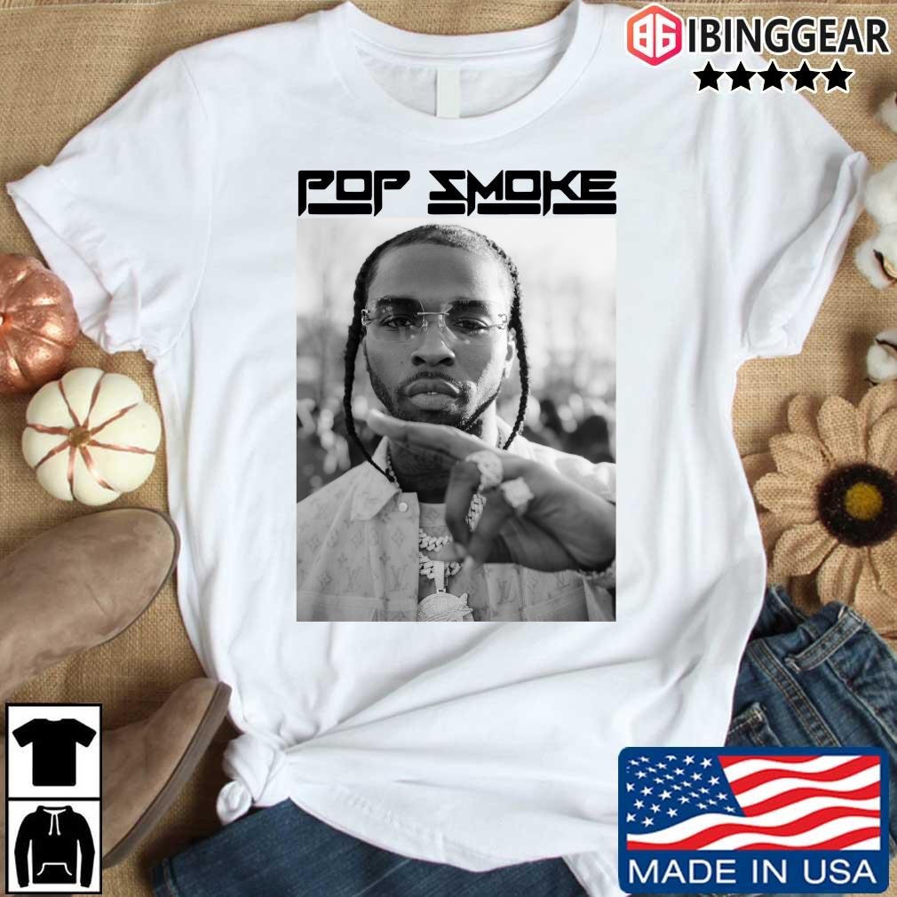 Rip Pop Smoke Shirt