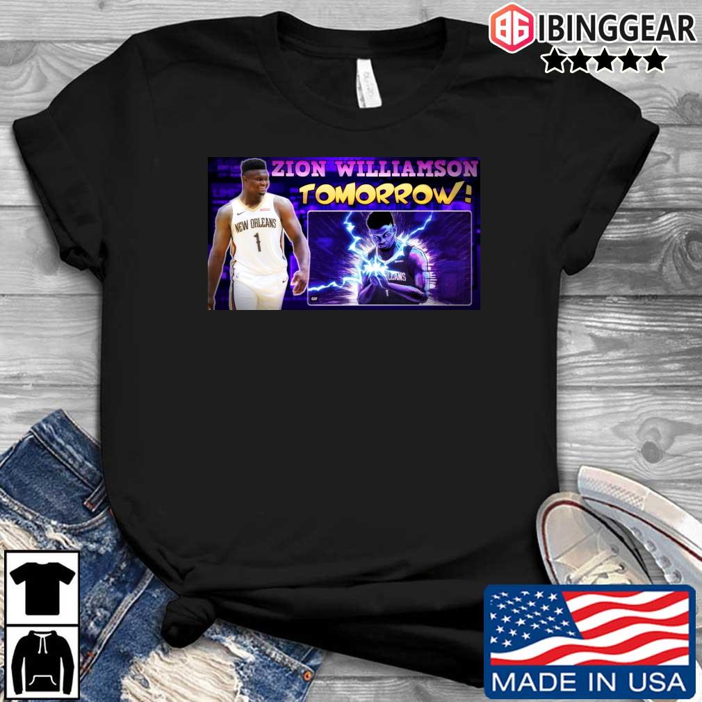 Zion Williamson Tomorrow Shirt
