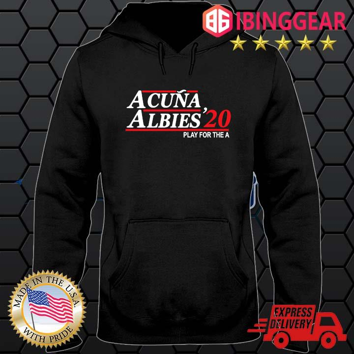 Acuna albies '20 play for the a t-s Hoodie den