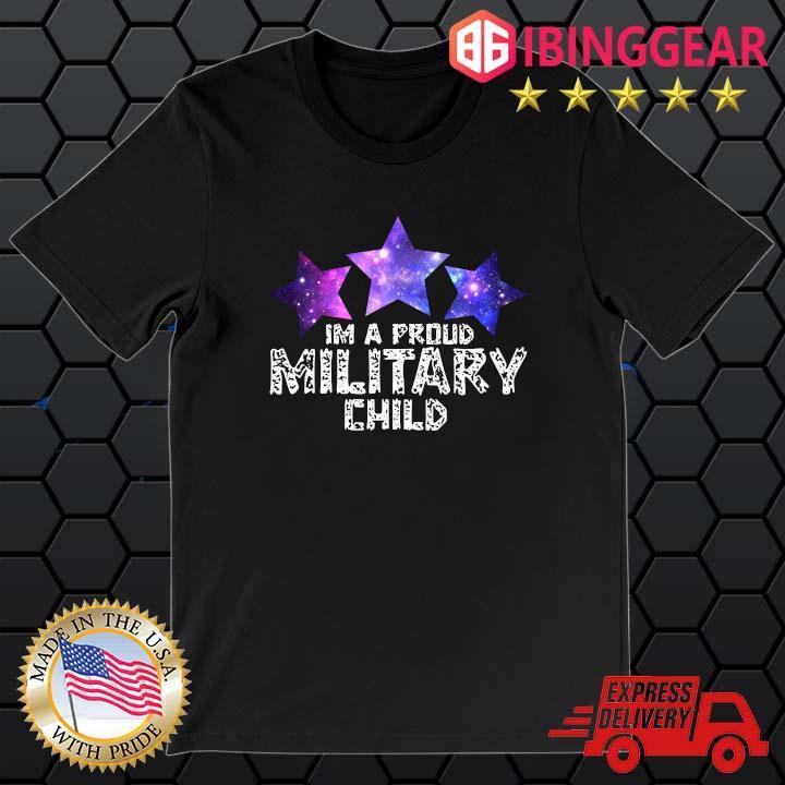 I'm A Proud Military Child Shirt