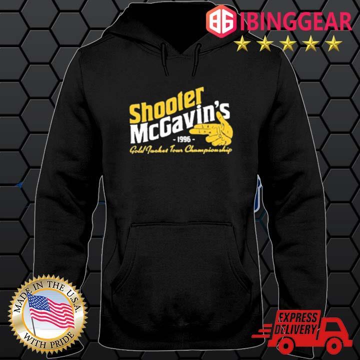 Shooter McGavins 1996 Gold Jacket Tour Championship Shirt Hoodie den
