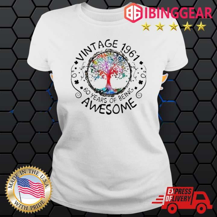 Vintage 1961 60 Years Of Being Awesome Tree Shirt Ladies trang