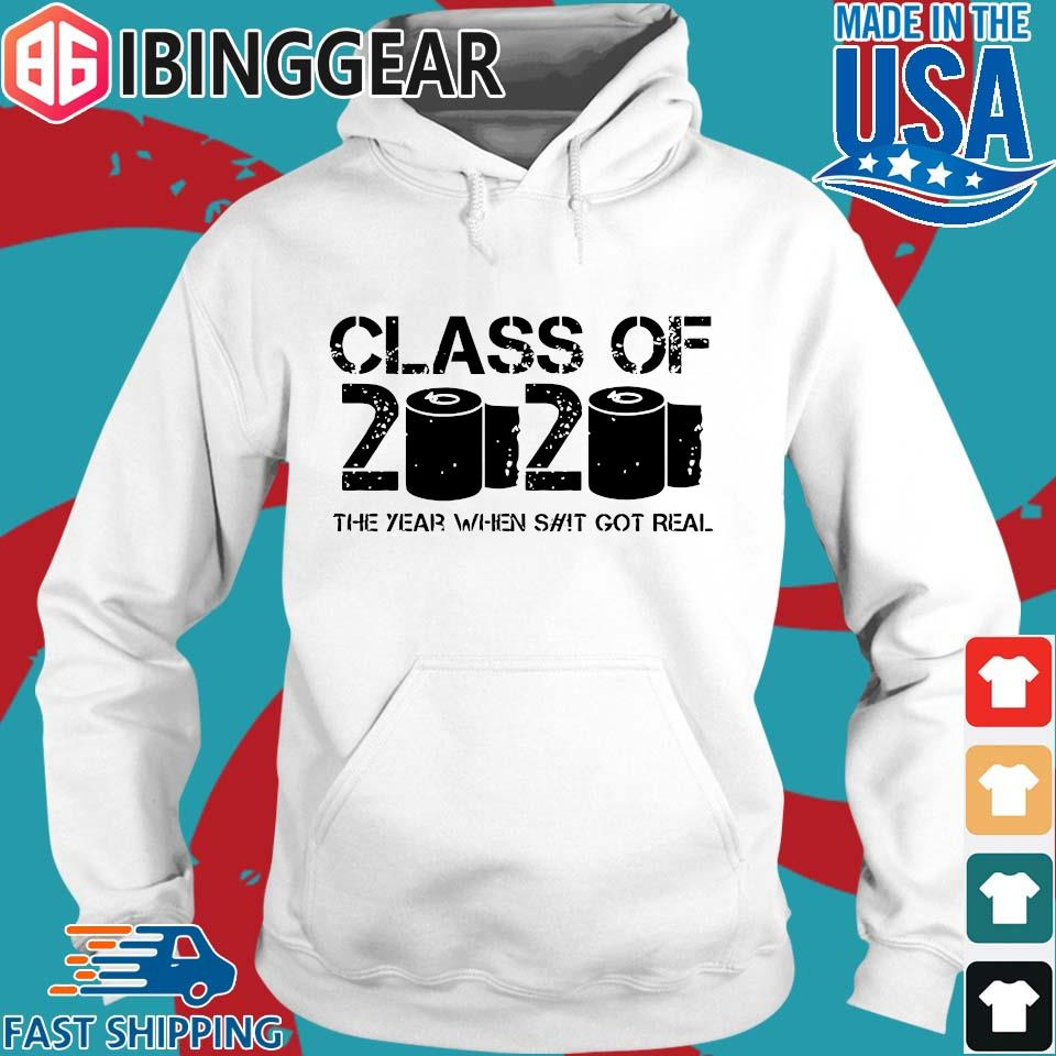 Class of 2020 The Year When Shit Got Real 2020 TP Apocalypse Tee Shirt Hoodie trang