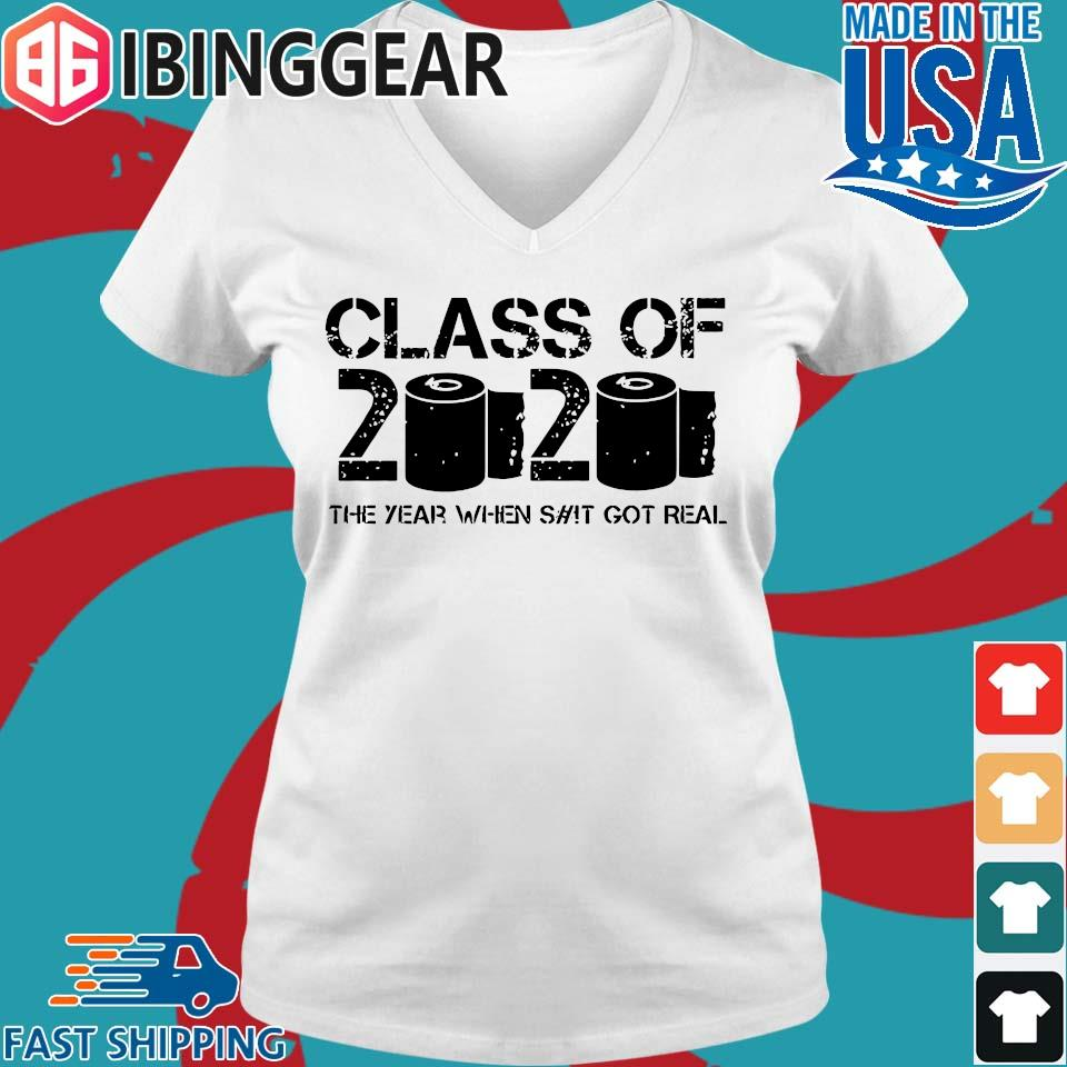 Class of 2020 The Year When Shit Got Real 2020 TP Apocalypse Tee Shirt Ladies V-Neck trang