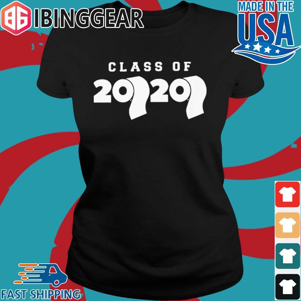 Class Of 2020 Toilet Paper Flu Virus Varsity Shirt Ladies den Ibingger