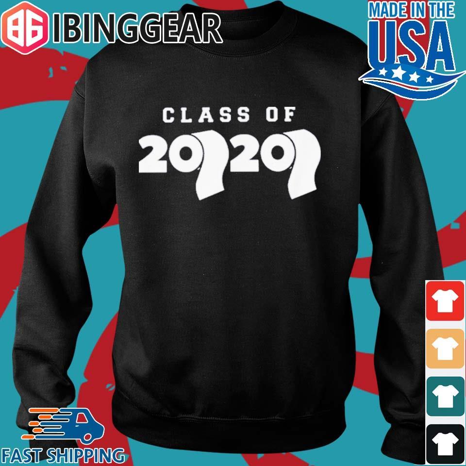 Class Of 2020 Toilet Paper Flu Virus Varsity Shirt Sweater den