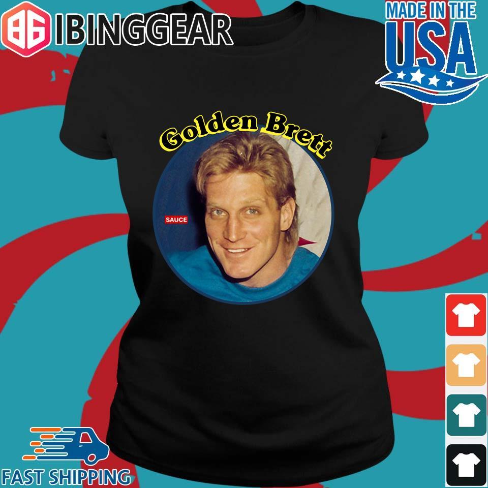 Golden Brett Sauce 2020 Shirt Ladies den Ibingger