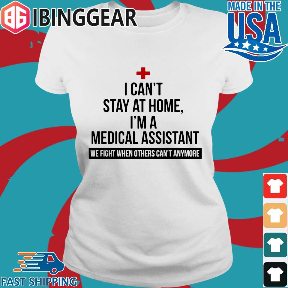 I can't stay at home I'm a medical assistant we fight others can't anymore s Ladies trang Ibingger