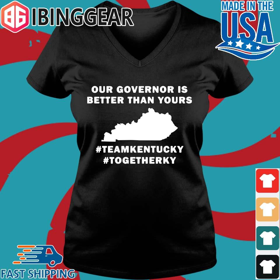 Kentucky Covid 19 our governor is better than yours s Ladies V-Neck