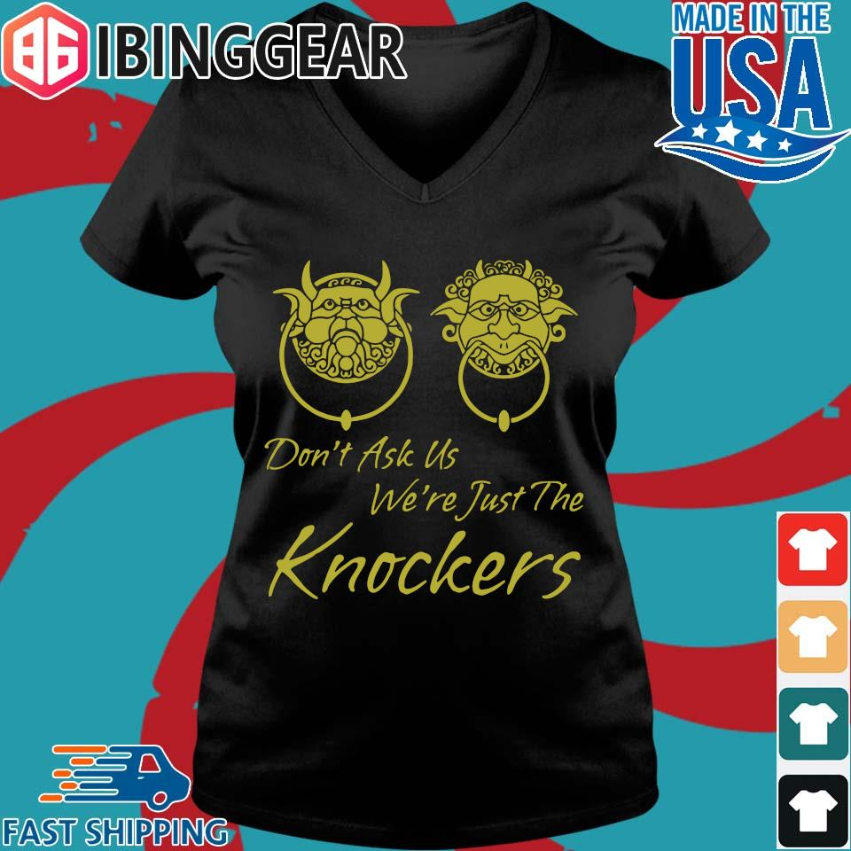Labyrinth Don't Ask Us We're Just The Knockers Shirt Ladies V-Neck