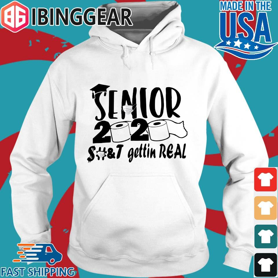 Senior 2020 shit gettin real s Hoodie trang