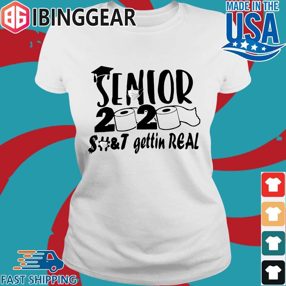 Senior 2020 shit gettin real s Ladies trang Ibingger