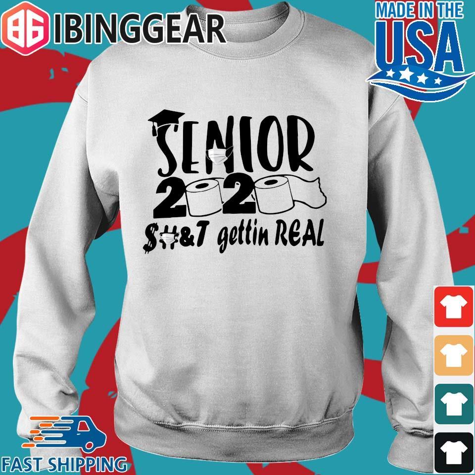 Senior 2020 shit gettin real s Sweater trang
