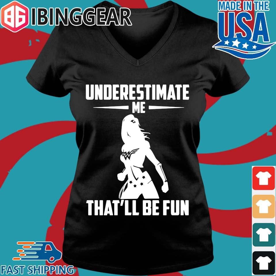 Wonder Woman Underestimate me that'll be fun s Ladies V-Neck