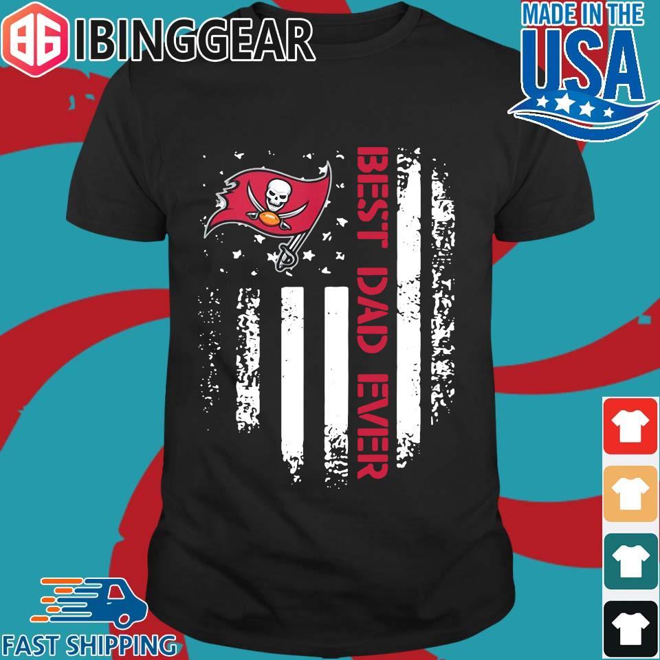 Tampa Bay Buccaneers Best Dad Ever American Flag Shirt Sweater Hoodie And Long Sleeved Ladies Tank Top