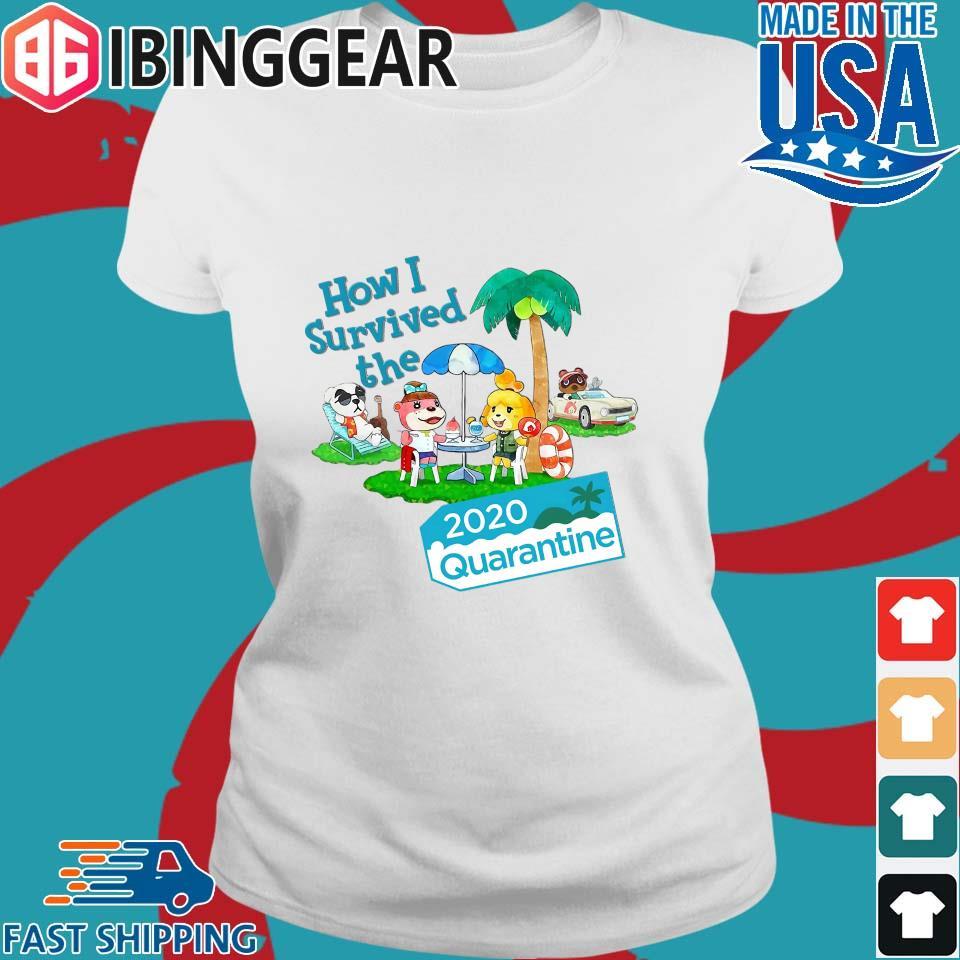 Animal Crossing How I Survived The 2020 Quarantine Shirt Ladies trang Ibingger