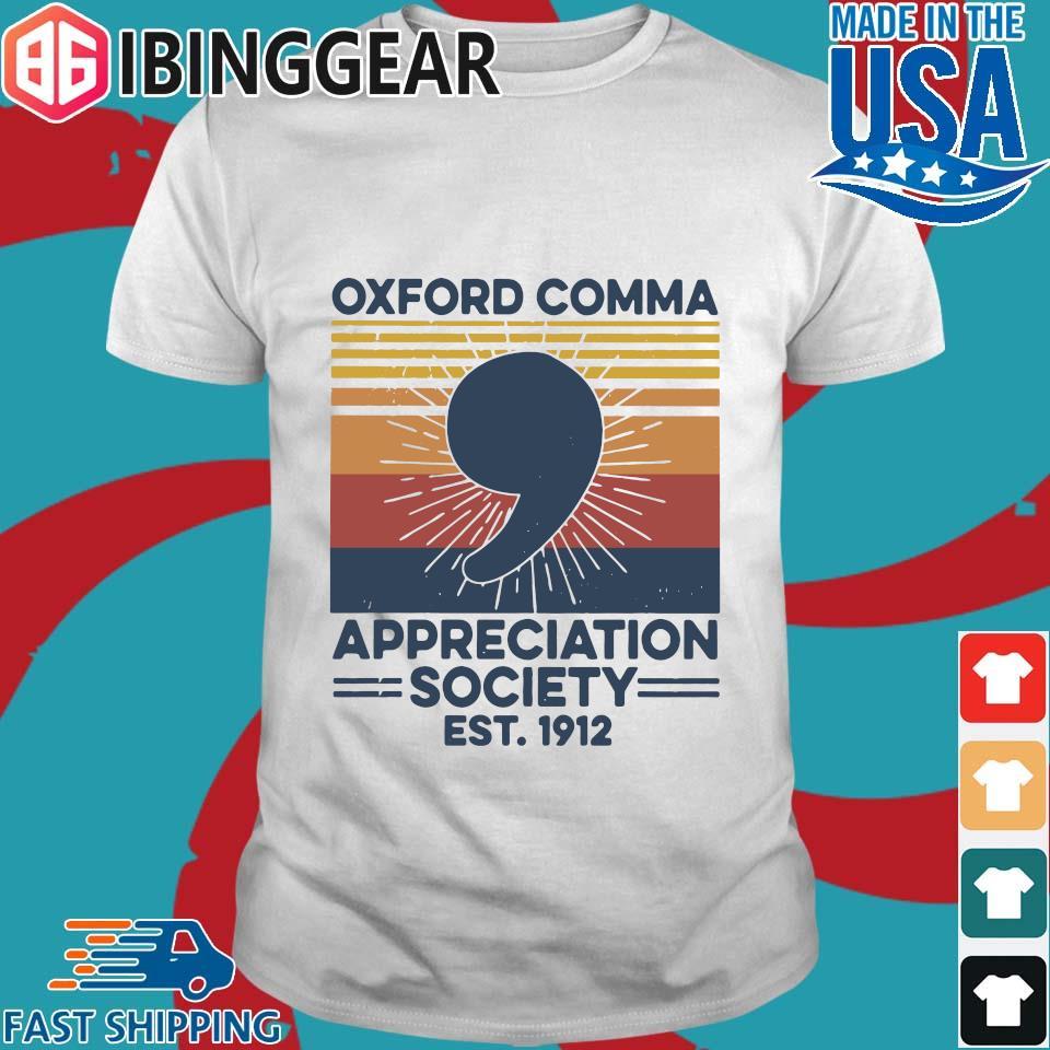 Oxford Comma Appreciation Society Est 1912 Vintage Shirt