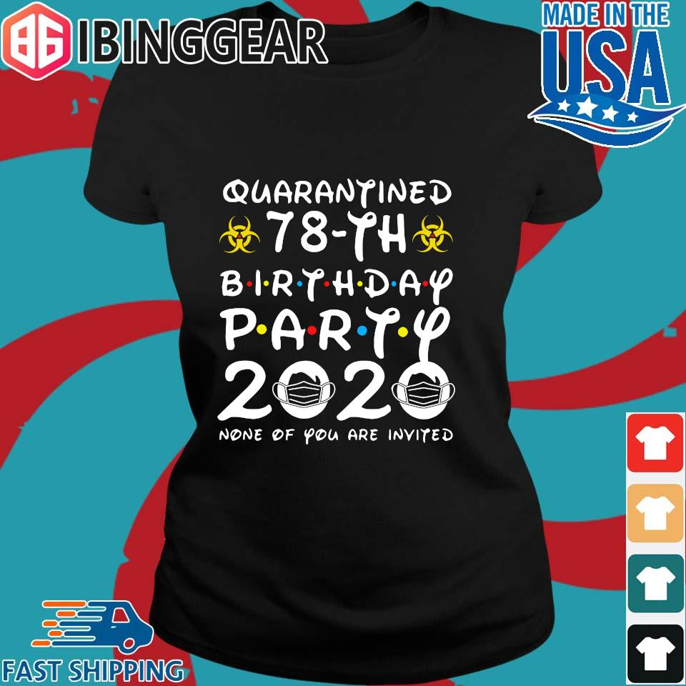 78 Birthday Shirt, Quarantine Shirts The One Where I Was Quarantined 2020 Shirt – 78th Birthday 2020 #Quarantined Tee Shirts Ladies den Ibingger