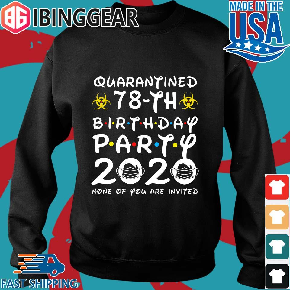 78 Birthday Shirt, Quarantine Shirts The One Where I Was Quarantined 2020 Shirt – 78th Birthday 2020 #Quarantined Tee Shirts Sweater den
