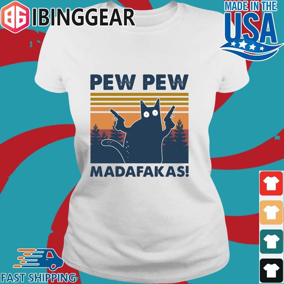 Cat Pew Pew Madafakas Vintage Shirt Ladies trang Ibingger