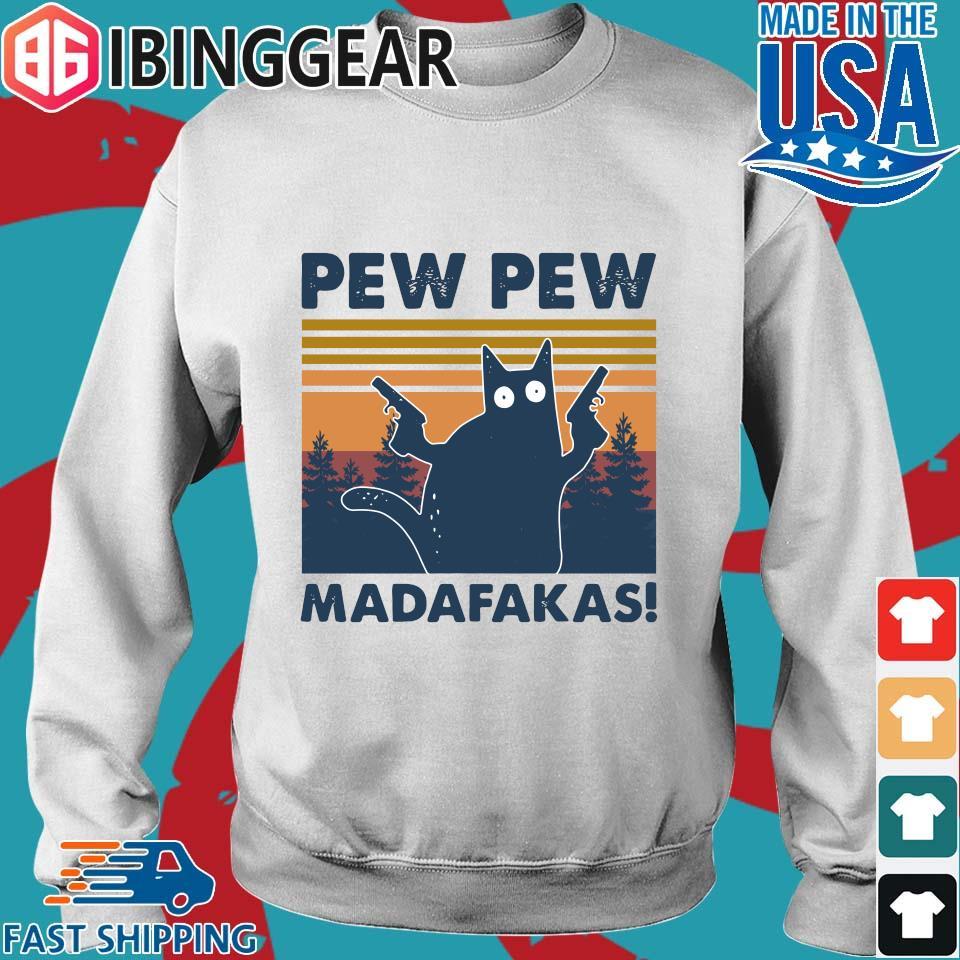 Cat Pew Pew Madafakas Vintage Shirt Sweater trang