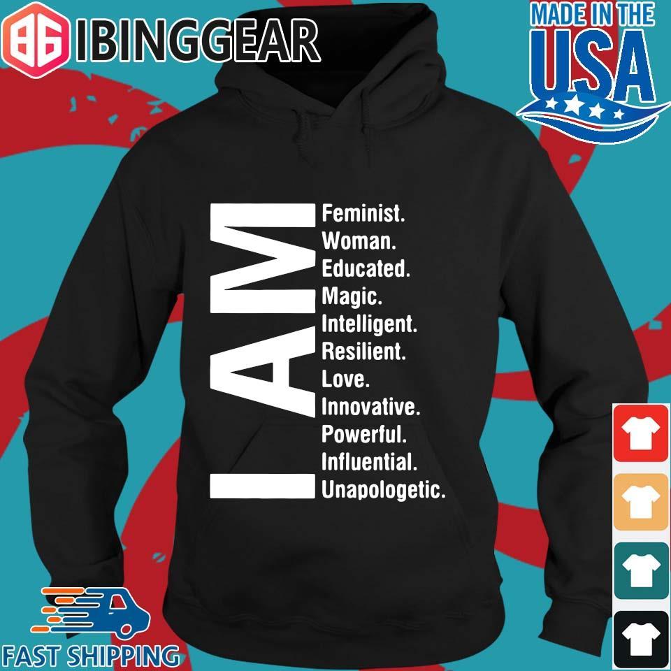 I Am Feminist Woman Educated Magic Intelligent Shirt Hoodie den