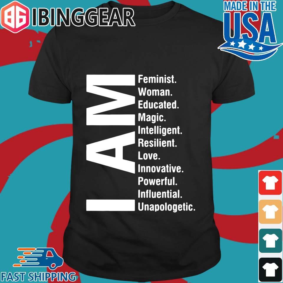 I Am Feminist Woman Educated Magic Intelligent Shirt