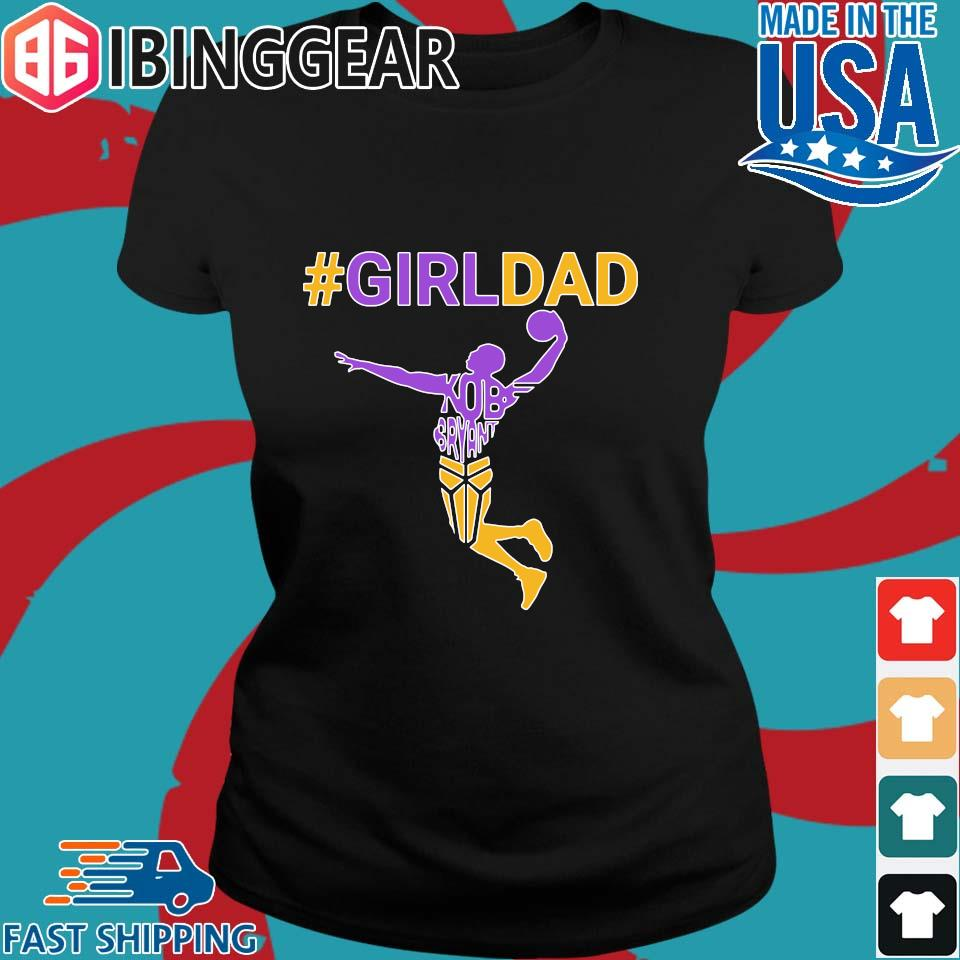 Kobe Bryant Girl Dad Shirt Ladies den Ibingger