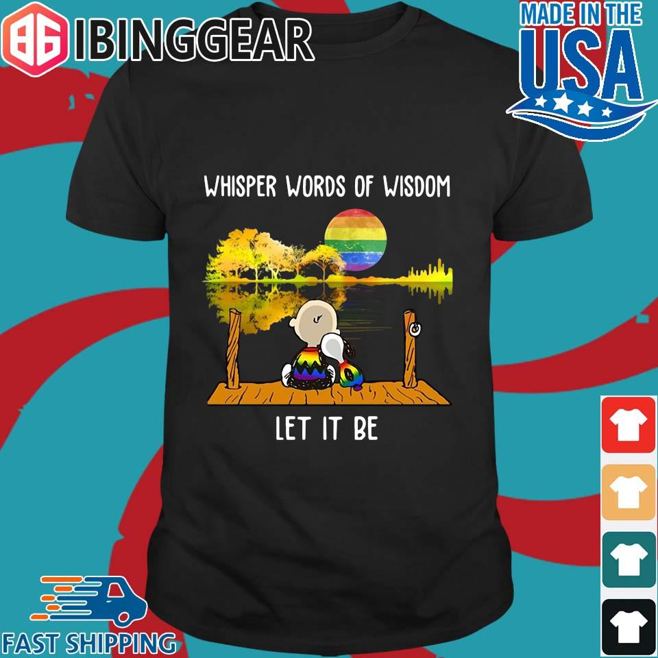 Lgbt Charlie Brown And Snoopy Whisper Words Of Wisdom Let It Be Shirt