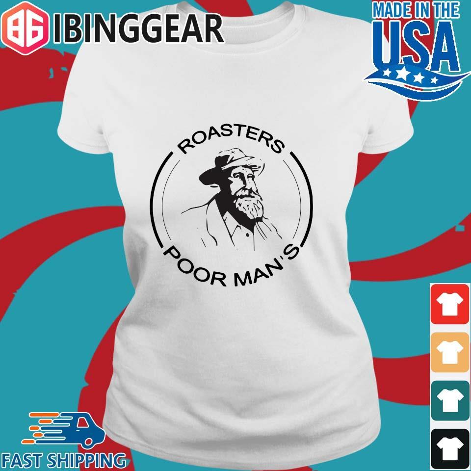 Roasters Poor Man_s Shirt Ladies trang Ibingger