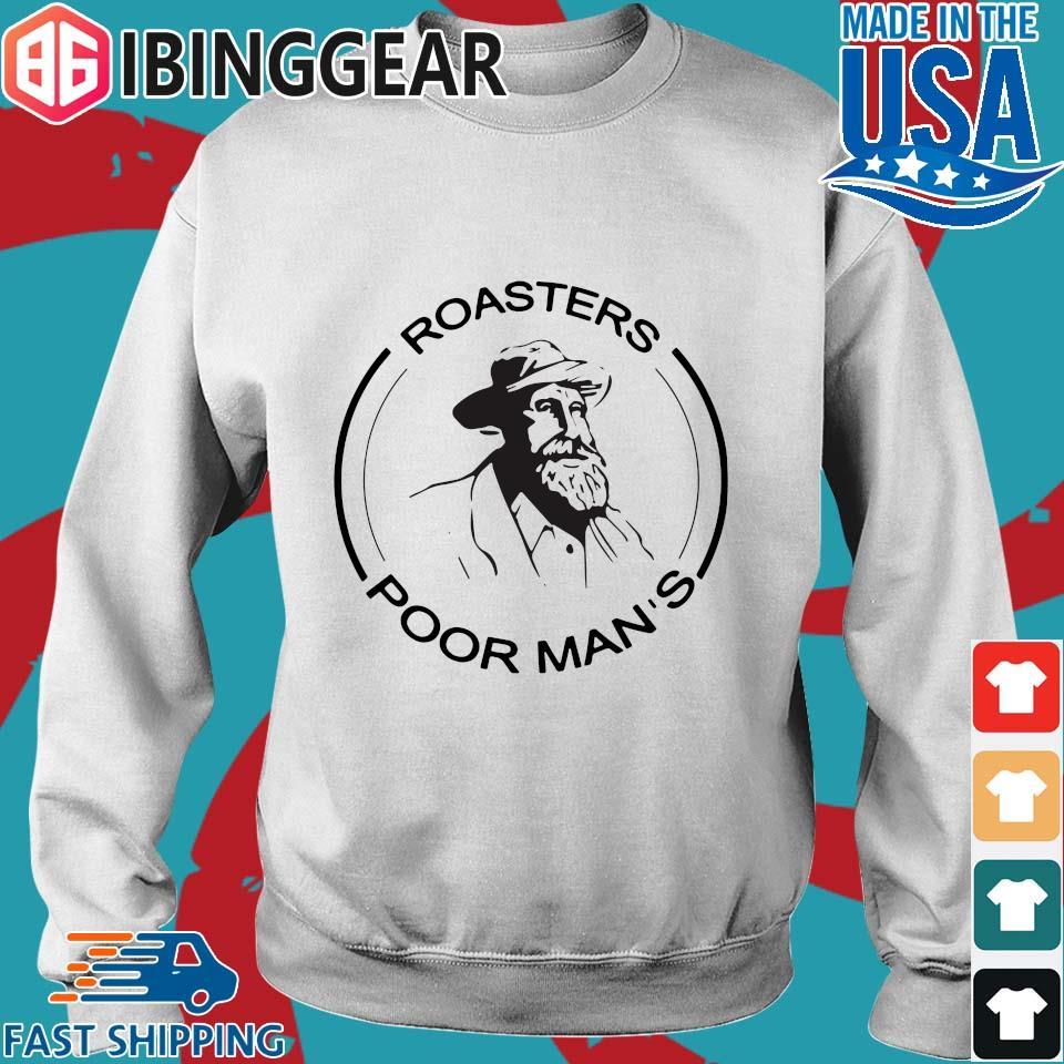 Roasters Poor Man_s Shirt Sweater trang