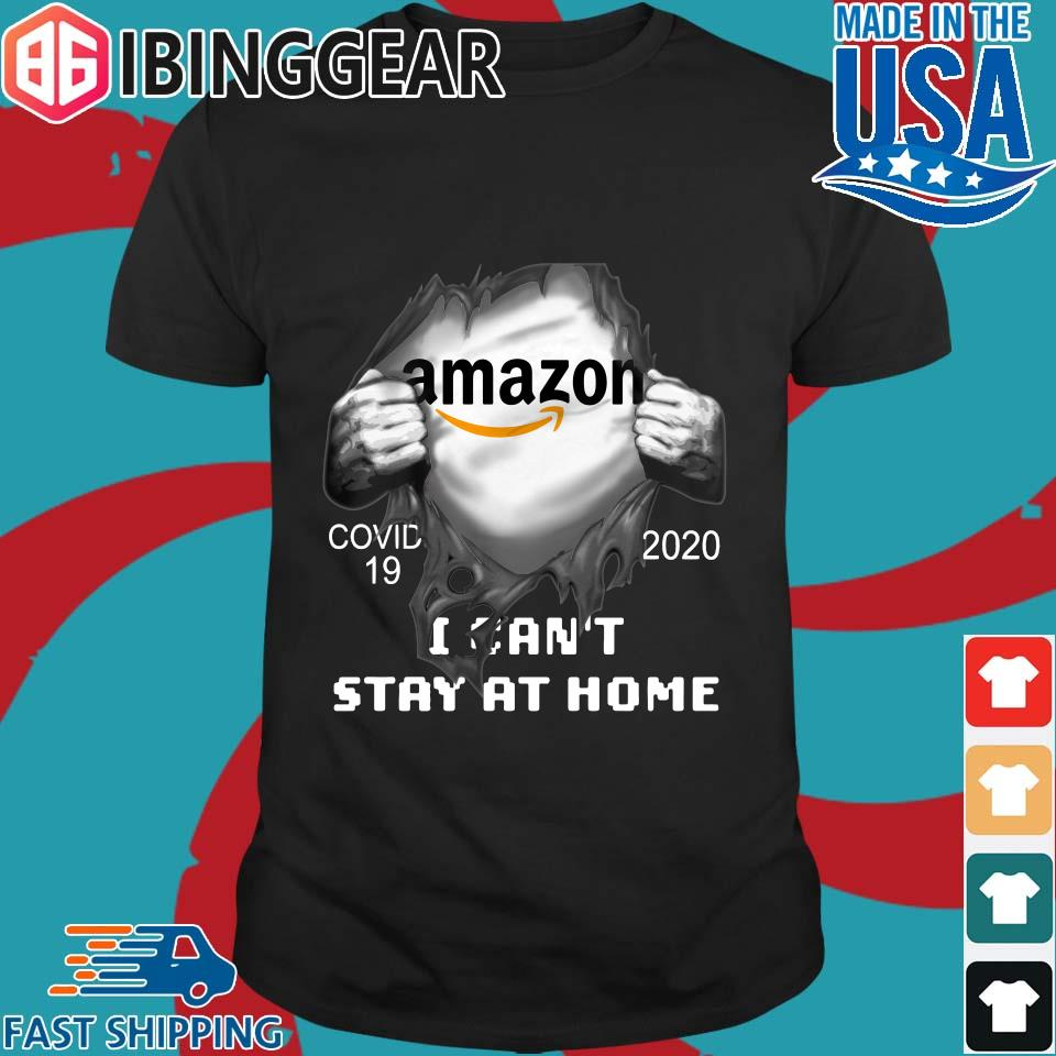 Blood Inside Me Amazon Covid 19 2020 I Can_t Stay At Home Shirts