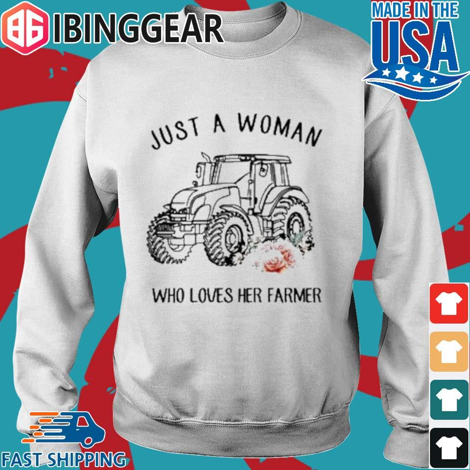 Tractor Just A Woman Who Loves Her Farmer Shirt Sweater trang