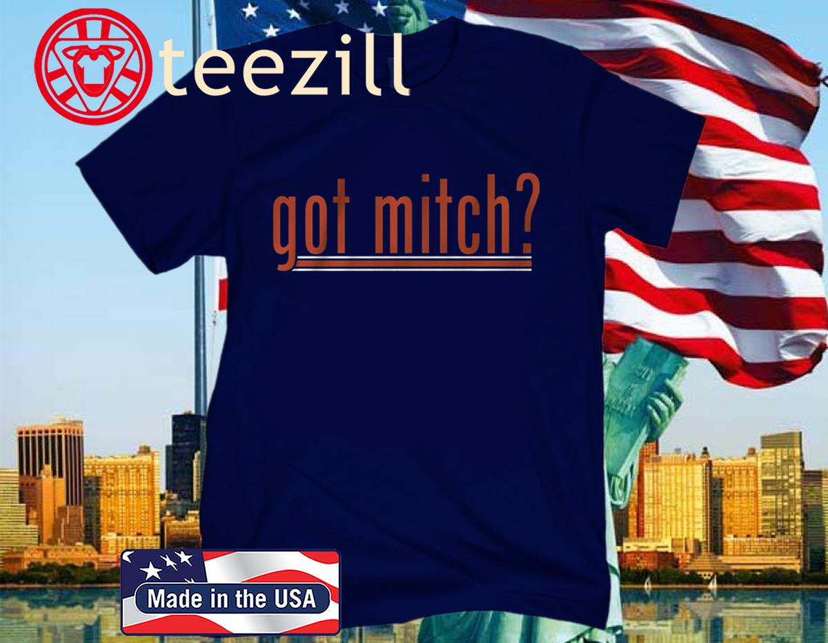 Got Mitch? Shirt - Chicago Football 2020