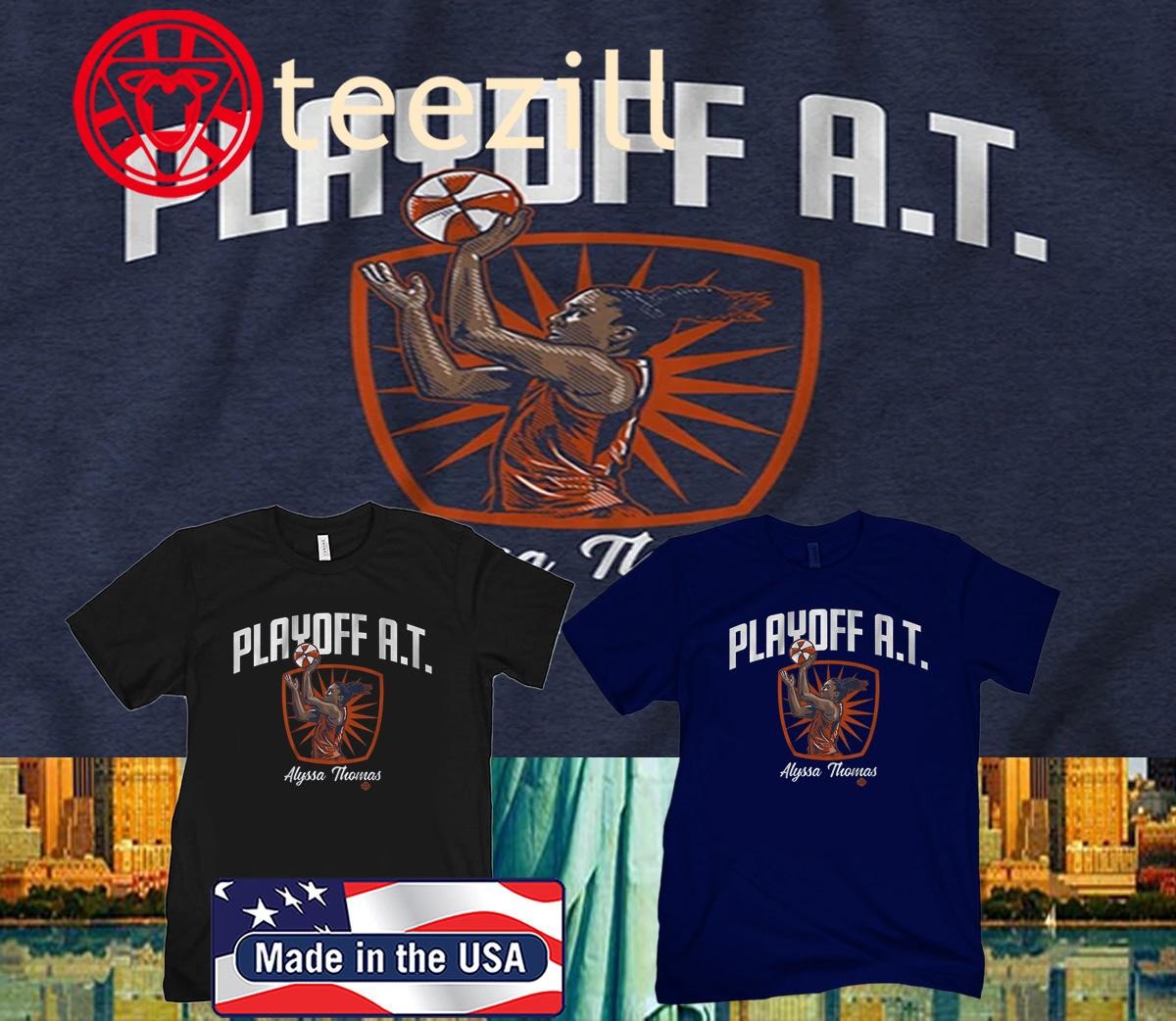 Playoff AT Alyssa Thomas Official T-Shirt
