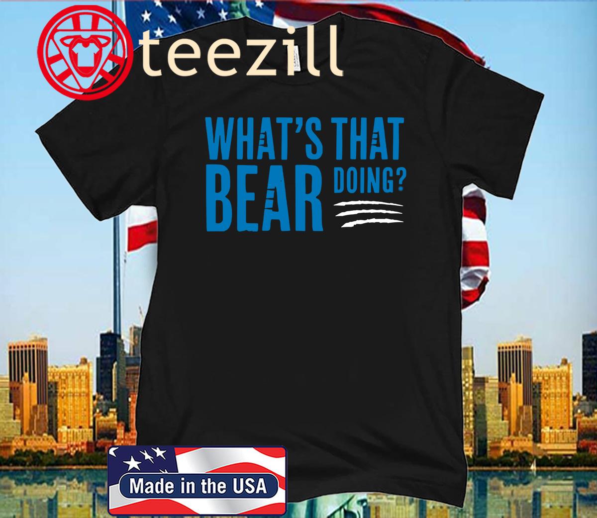 What's That Bear Doing? Shirt