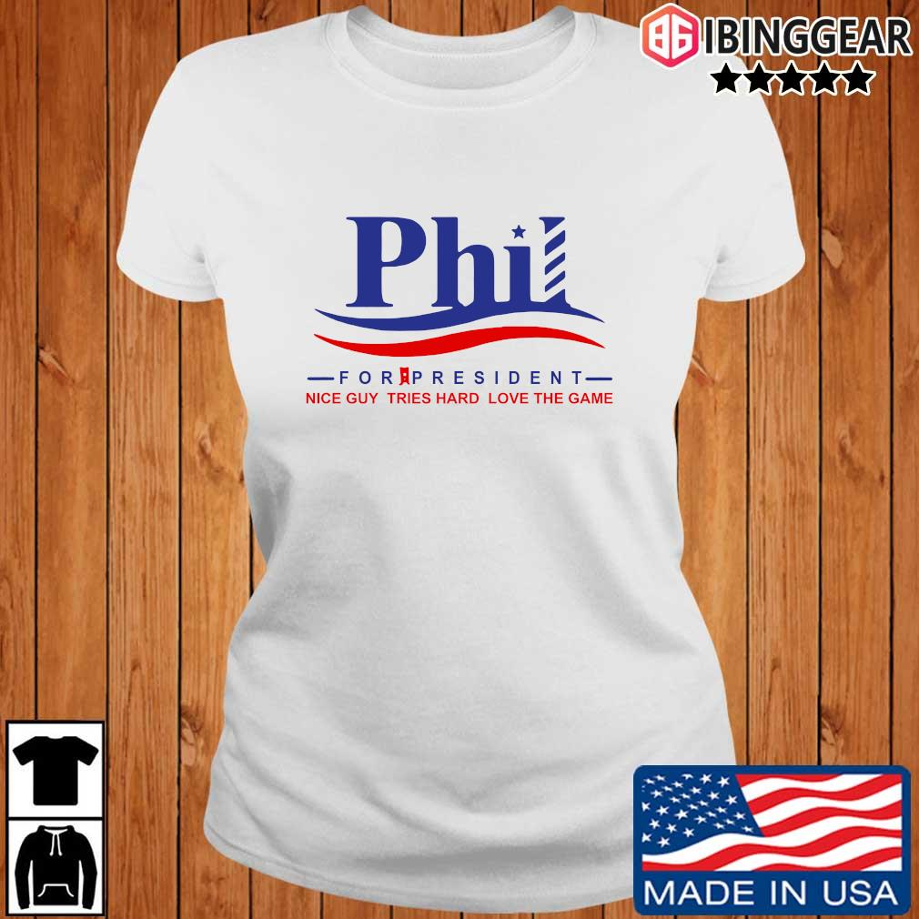 Phil for president nice guy tries hard loves the game s Ibinggear ladies trang