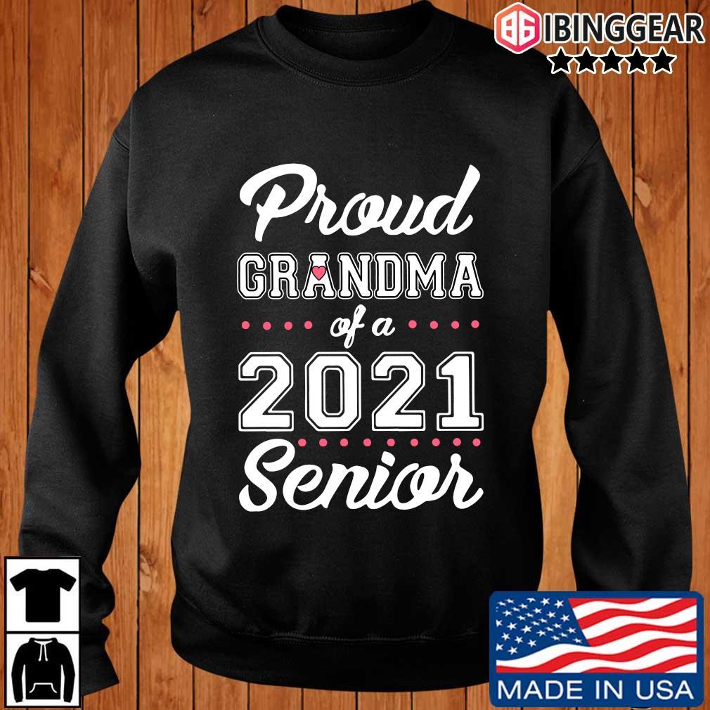 Proud Grandma of a 2021 Senior s Ibinggear sweater den