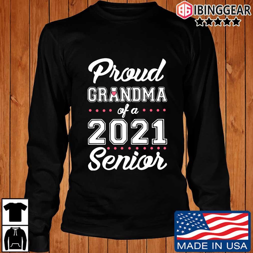 Proud Grandma of a 2021 Senior s Longsleeve Ibinggear den